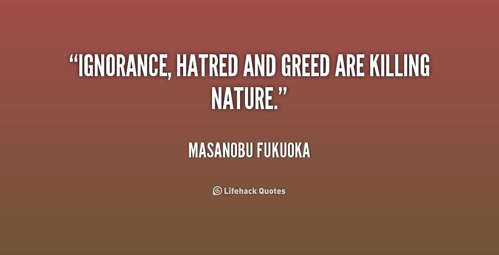 Masanobu-Fukuoka-ignorance-hatred-and-greed-are-killing-nature-178324